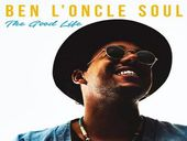 Ben L'Oncle Soul The Good Life (reprise Franck Sinatra)
