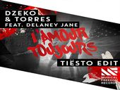 Dzeko & Torres L'Amour Toujours ft Delaney Jane (Tiësto remix)