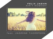 Felix Jaehn Ain't Nobody ft Jasmine Thompson (reprise)