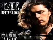 Hozier Better Love (The Legend of Tarzan)