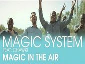Magic System Magic In The Air ft Chawki
