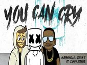 Marshmello & Juicy J - You Can Cry (ft. James Arthur)