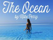 Mike Perry The Ocean ft Shy Martin