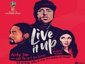 Nicky Jam - Live It Up ft. Will Smith & Era Istrefi (FIFA 2018)