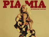 Pia Mia We Should Be Together