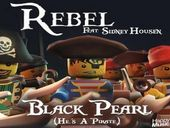 Rebel Black Pearl (He's A Pirate) ft Sidney Housen