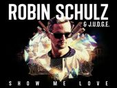 Robin Schulz Show Me Love ft Judge