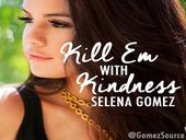 Selena Gomez Kill Em With Kindness