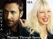 Sia & David Guetta - Floating Through Space