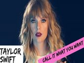 Taylor Swift Call It What You Want