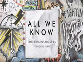The Chainsmokers All We Know ft Phoebe Ryan