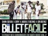 The Shin Sekaï Billet Facile ft Dry, Docteur Beriz et Abou Debeing