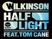 Wilkinson Half Light feat Tom Cane