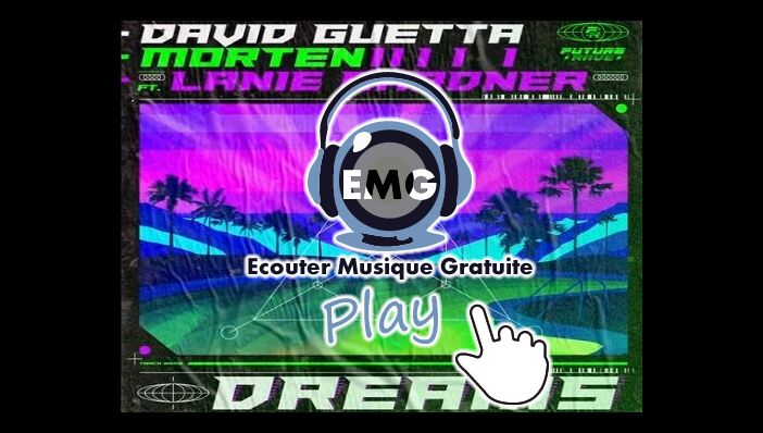 David Guetta & Morten - Dreams ft. Lanie Gardner