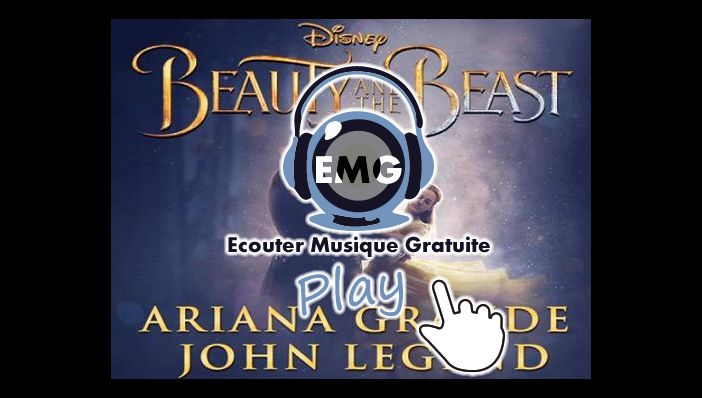 Ariana Grande Beauty and the Beast ft John Legend (B.O La Belle et la Bête)