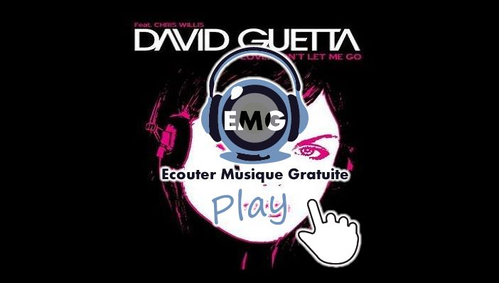 David Guetta Love Don't Let Me Go ft Chris Willis