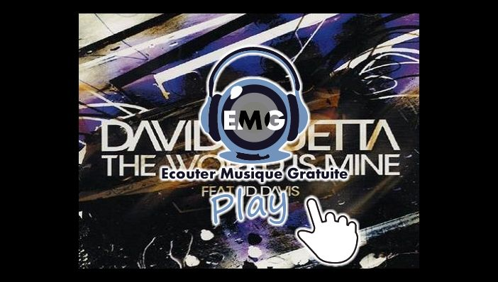 David Guetta The World Is Mine ft JD Davis