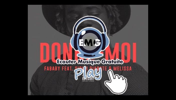 Fababy Donne-Moi ft Sidiki & Melissa