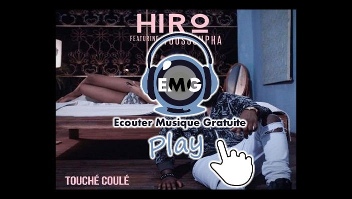 Hiro Touché Coulé ft Youssoupha