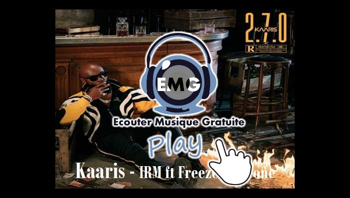 Kaaris - IRM ft Freeze Corleone