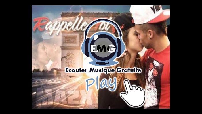 Musique Ma2x Rappelle-toi