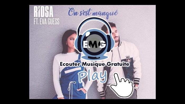 RIDSA On s'est manqué ft Eva Guess
