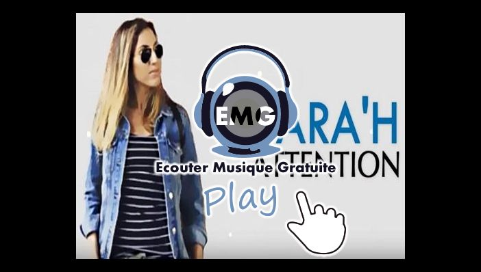 Musique Sara'h Attention