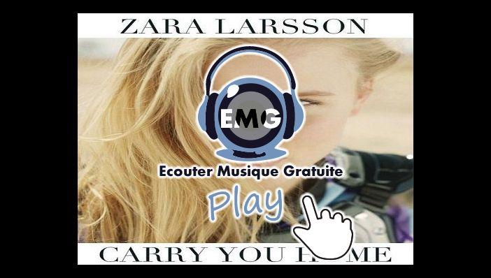 Musique Zara Larsson Carry You Home